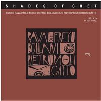 Rava/Fresu/Bollani/Pietropaoli/Gatto - Shades Of Chet