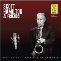 Scott Hamilton - Scott Hamilton & Friends