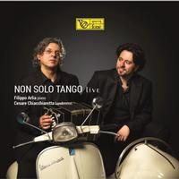Filippo Arlia and Cesare Chiacchieretta - Non Solo Tango Live