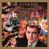 Bobby Darin - The 25th Day Of December