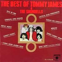 Tommy James & The Shondells - Best Of Tommy James & The Shondells
