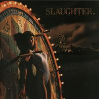 Slaughter - Stick It To Ya -  180 Gram Vinyl Record