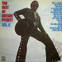 Wilson Pickett - The Best Of Wilson Pickett Volume Two