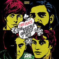 The Rascals - Time Peace - The Rascals Greatest Hits