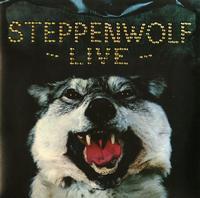 Steppenwolf - Steppenwolf Live