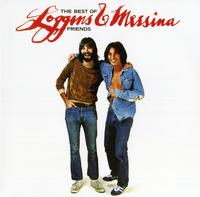 Loggins & Messina - The Best Of Friends: Greatest Hits