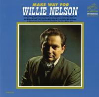 Willie Nelson - Make Way For Willie Nelson
