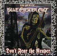 Blue Oyster Cult - The Best Of Blue Oyster Cult - Don't Fear The Reaper