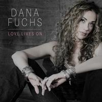 Dana Fuchs - Love Lives On