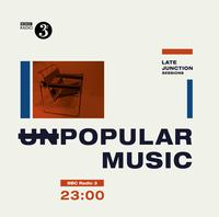 Various Artists - BBC Late Junction Sessions-(Un)popular Music