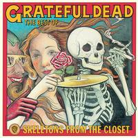 The Grateful Dead - Skeletons From The Closet: The Best Of The Grateful Dead