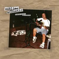 Sublime - Sublime Acoustic: Bradley Nowell & Friends