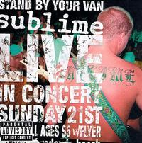 Sublime - Stand By Your Van: Live