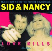 Various Artists - Sid & Nancy: Love Kills