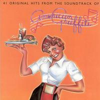 Various Artists - 41 Original Hits From The Soundtrack Of American Graffiti