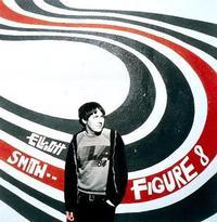 Elliott Smith - Figure 8