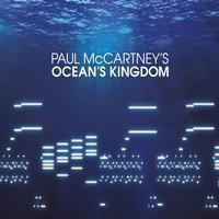 Paul McCartney - Ocean's Kingdom