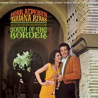 Herb Alpert And The Tijuana Brass - South Of The Border