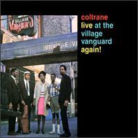 John Coltrane - Live At The Village Vanguard Again