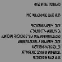 Pino Palladino and Blake Mills - Notes With Attachments
