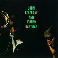 John Coltrane and Johnny Hartman - John Coltrane and Johnny Hartman