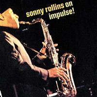 Sonny Rollins - Sonny Rollins: On Impulse!