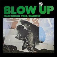 Isao Suzuki Trio - Blow Up