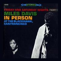 Miles Davis - In Person At The Blackhawk San Francisco -  180 Gram Vinyl Record