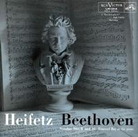 Heifetz & Bay - Beethoven: Sonatas Nos. 8 and 10