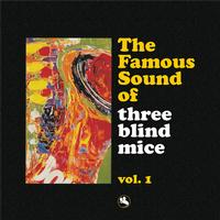 Various Artists - The Famous Sound Of Three Blind Mice Vol. 1