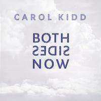 Carol Kidd - Both Sides Now
