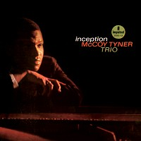 McCoy Tyner - Inception