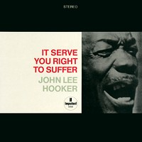 John Lee Hooker - It Serve You Right To Suffer -  45 RPM Vinyl Record