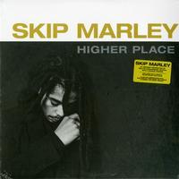 Skip Marley - Higher Place