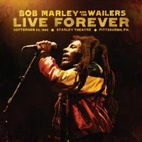 Bob Marley - Live Forever: The Stanley Theater