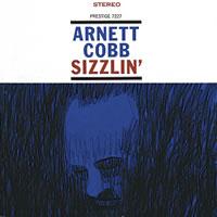 Arnett Cobb - Sizzlin'
