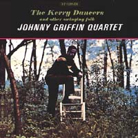 Johnny Griffin - The Kerry Dancers and Other Swinging Folk