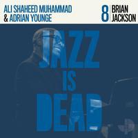 Brian Jackson, Ali Shaheed Muhammad, and Adrian Younge - Jazz Is Dead 008
