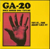 GA-20 - Does Hound Dog Taylor: Try It...You Might Like It!