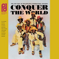 Various Artists - Conquer The World: The Lost Soul Of Philadelphia International Records