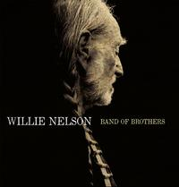 Willie Nelson - Band Of Brothers