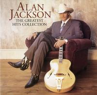 Alan Jackson - The Greatest Hits Collection