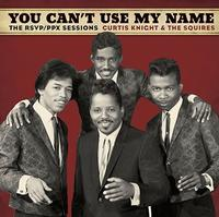 Curtis Knight & The Squires Feat. Jimi Hendrix - You Can't Use My Name