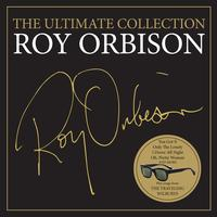 Roy Orbison - The Ultimate Collection