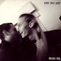 Pearl Jam - Who You Are/Habit -  7 inch Vinyl