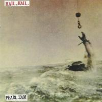 Pearl Jam - Hail Hail/Black, Red, Yellow