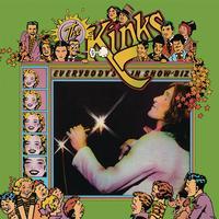 The Kinks - Everybody's In Showbiz