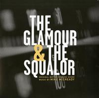 Mike McCready - The Glamour & The Squalor