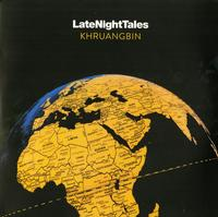 Khruangbin - Late Night Tales: Khruangbin