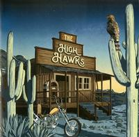 The High Hawks - The High Hawks